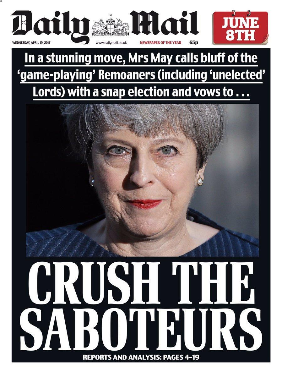 <p>The Daily Mail went a bit sinister with their front page, printing CRUSH THE SABOTEURS beneath a slightly menacing looking Theresa May. </p>