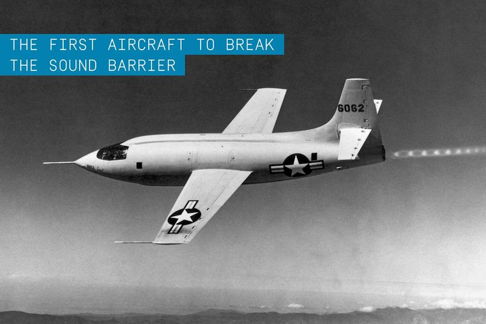 """<p>This supersonic research aircraft is famous for being the <a href=""""https://www.popularmechanics.com/flight/a4396/1280546/"""" rel=""""nofollow noopener"""" target=""""_blank"""" data-ylk=""""slk:first manned airplane to break the sound barrier"""" class=""""link rapid-noclick-resp"""">first manned airplane to break the sound barrier</a>, in 1947. It was also the first X-plane, ushering in a series of rocket-powered aircraft. </p><p><strong>✈ <a href=""""https://www.popularmechanics.com/military/aviation/g34910744/chuck-yeager-famous-planes/"""" rel=""""nofollow noopener"""" target=""""_blank"""" data-ylk=""""slk:The 8 Planes That Tell the Story of Chuck Yeager's Career"""" class=""""link rapid-noclick-resp"""">The 8 Planes That Tell the Story of Chuck Yeager's Career</a></strong></p><p>These experimental aircraft were used to test advanced systems and aerodynamics, and the lessons learned would propel the United States into space. Plus, the supersonic flight data collected from X-1 tests proved invaluable to those designing future U.S. fighter jets.</p>"""