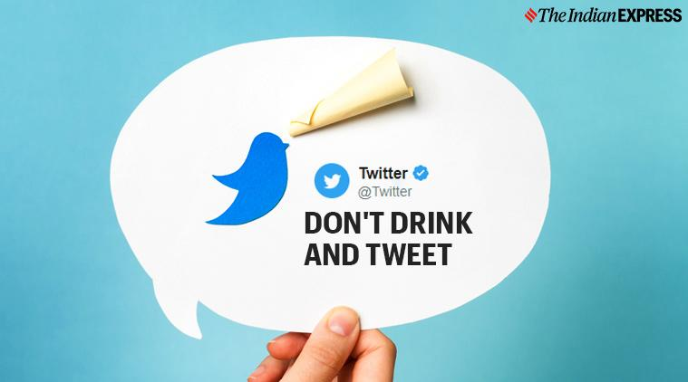 Twitter, Twitter's don't drink and tweet, Twitter tweets, Trending, Indian Express news