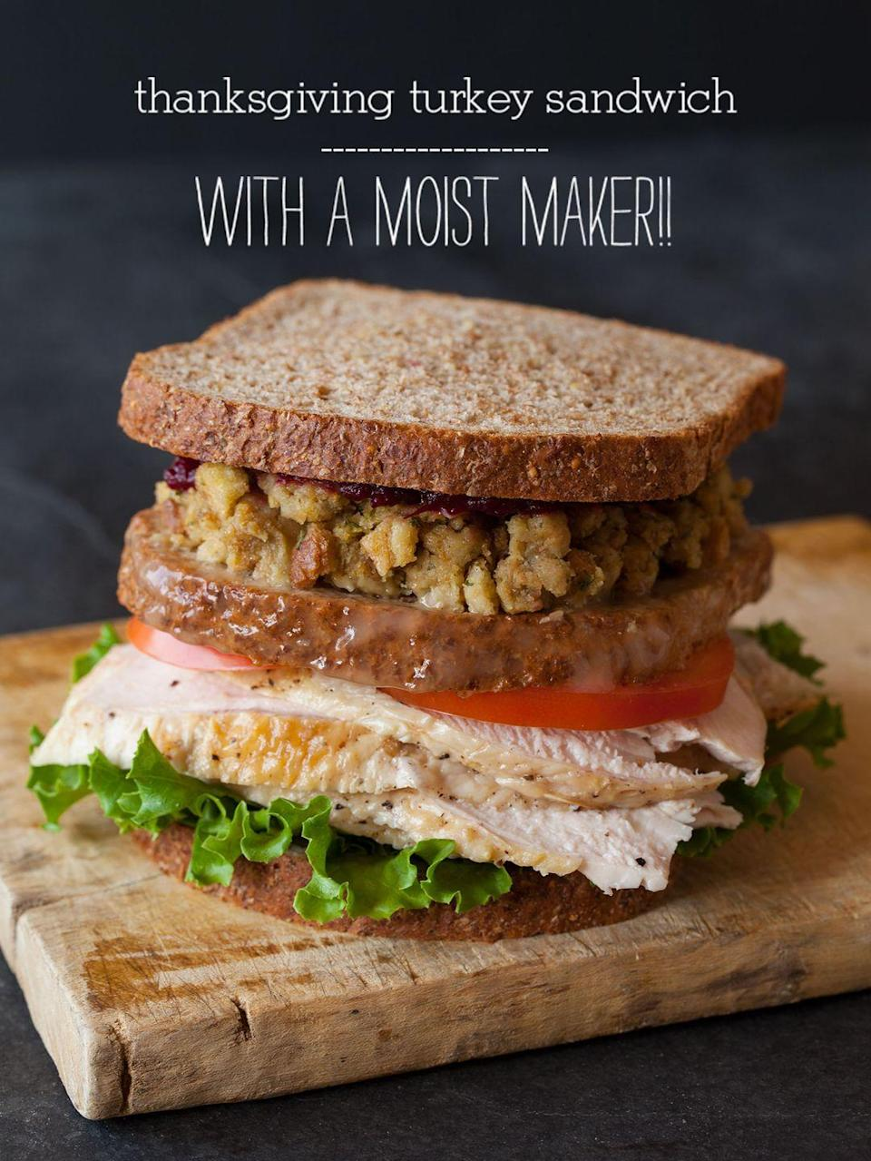 """<p>Stuffing belongs in your leftover sandwich and so does a moist maker. For those who don't watch <em>Friends</em>, a moist maker is when you insert a slice of gravy-soaked bread into your Thanksgiving sandwich. Sheer genius. </p><p><a href=""""http://www.spoonforkbacon.com/2011/11/thanksgiving-turkey-sandwich-with-a-moist-maker/"""" rel=""""nofollow noopener"""" target=""""_blank"""" data-ylk=""""slk:Get the recipe from Spoon Fork Bacon »"""" class=""""link rapid-noclick-resp""""><em>Get the recipe from Spoon Fork Bacon »</em></a></p>"""