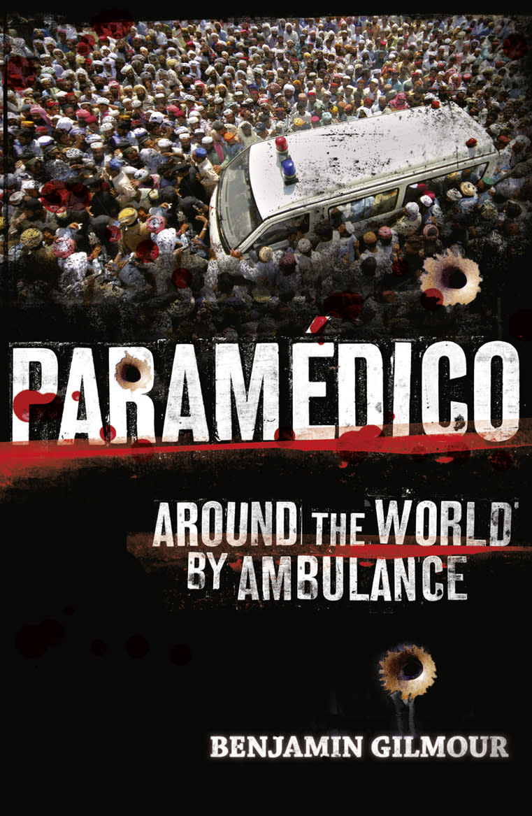 """This book cover image released by The Friday Project shows """"Paramedico: Around the World By Ambulance,"""" by Benjamin Gilmour."""