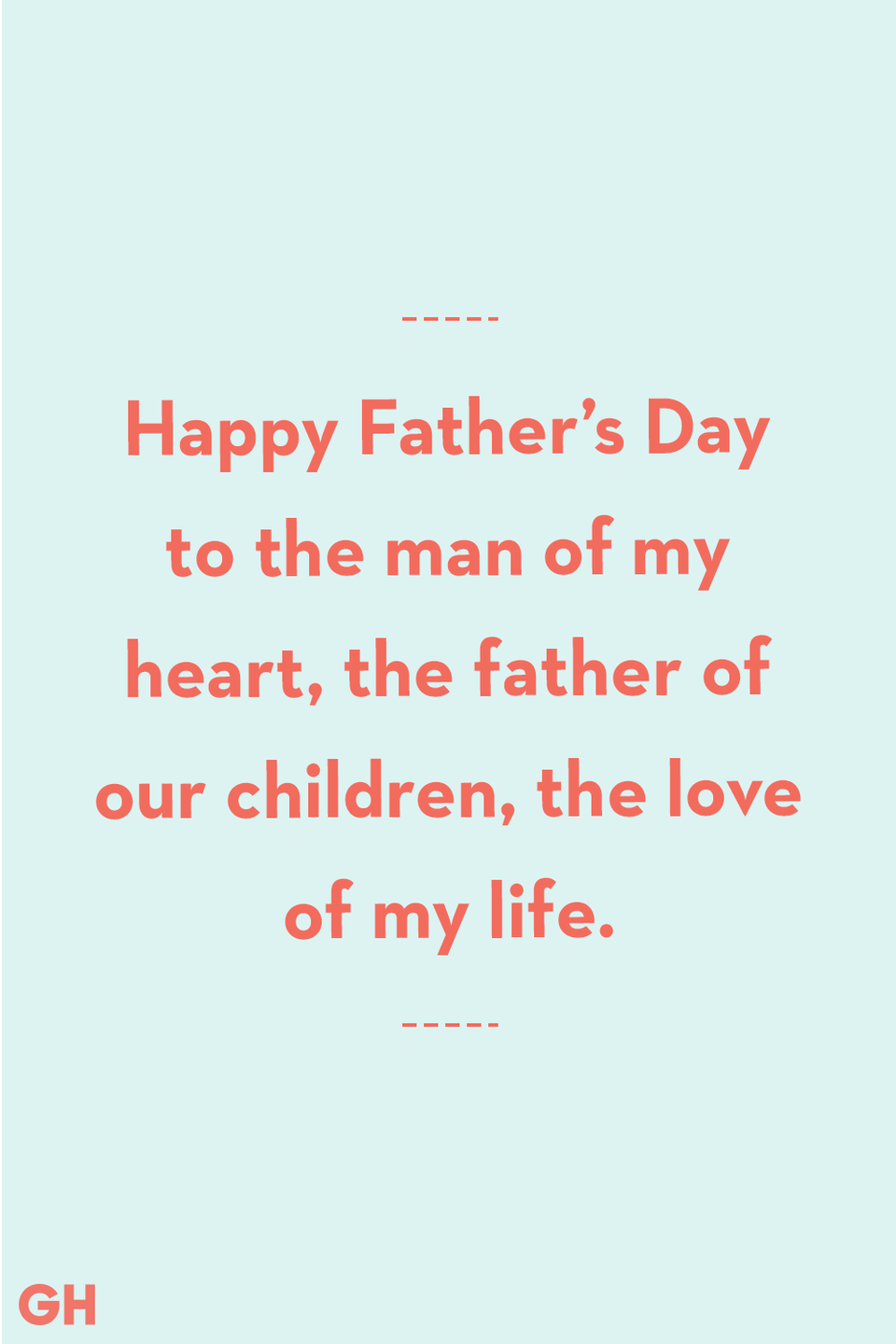 <p>Happy Father's Day to the man of my heart, the father of our children, the love of my life.</p>