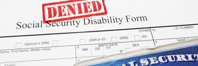 Denied stamp on Social Security Disability application form