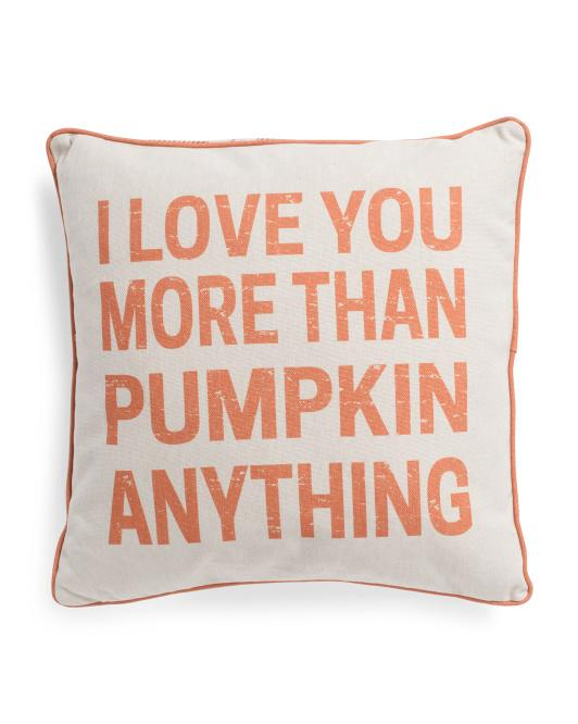 cream canvas pillow with 'I love you more than pumpkin anything' printed on the front against a white background