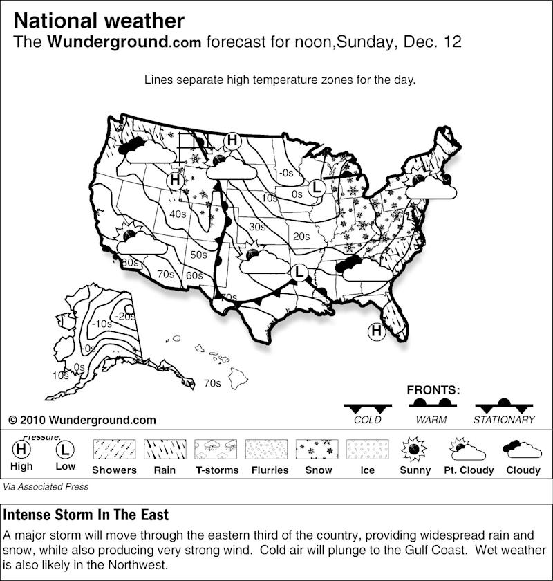 A major storm will move through the eastern third of the country, providing widespread rain and snow, while also producing very strong wind Sunday Dec. 12, 2010.  Cold air will plunge to the Gulf Coast.  Wet weather is also likely in the Northwest. (AP Photo/Weather Underground)
