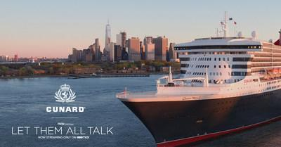 """Queen Mary 2-""""Let Them All Talk"""" Sweepstakes now live. Visit www.cunardmoviesweeps.com"""