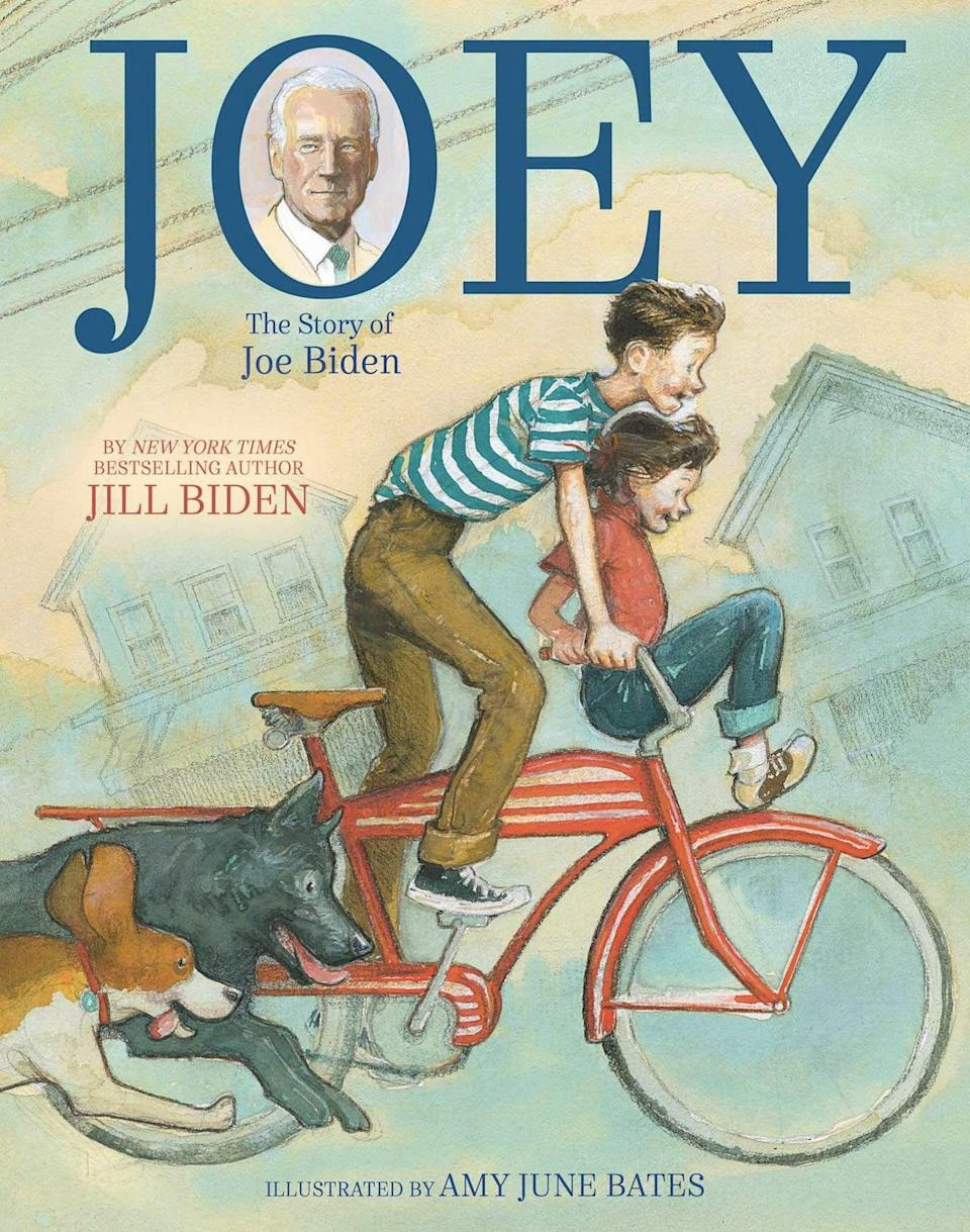 <p>First Lady Dr. Jill Biden wrote the children's book <span><strong>Joey: The Story of Joe Biden</strong></span> ($14, originally $20) about her husband's early years in high school and how his experiences shaped him to be who he is today. From the importance of family and friends to being a young leader, adults and kids alike will be inspired by <strong>Joey<strong>.</strong></strong></p>