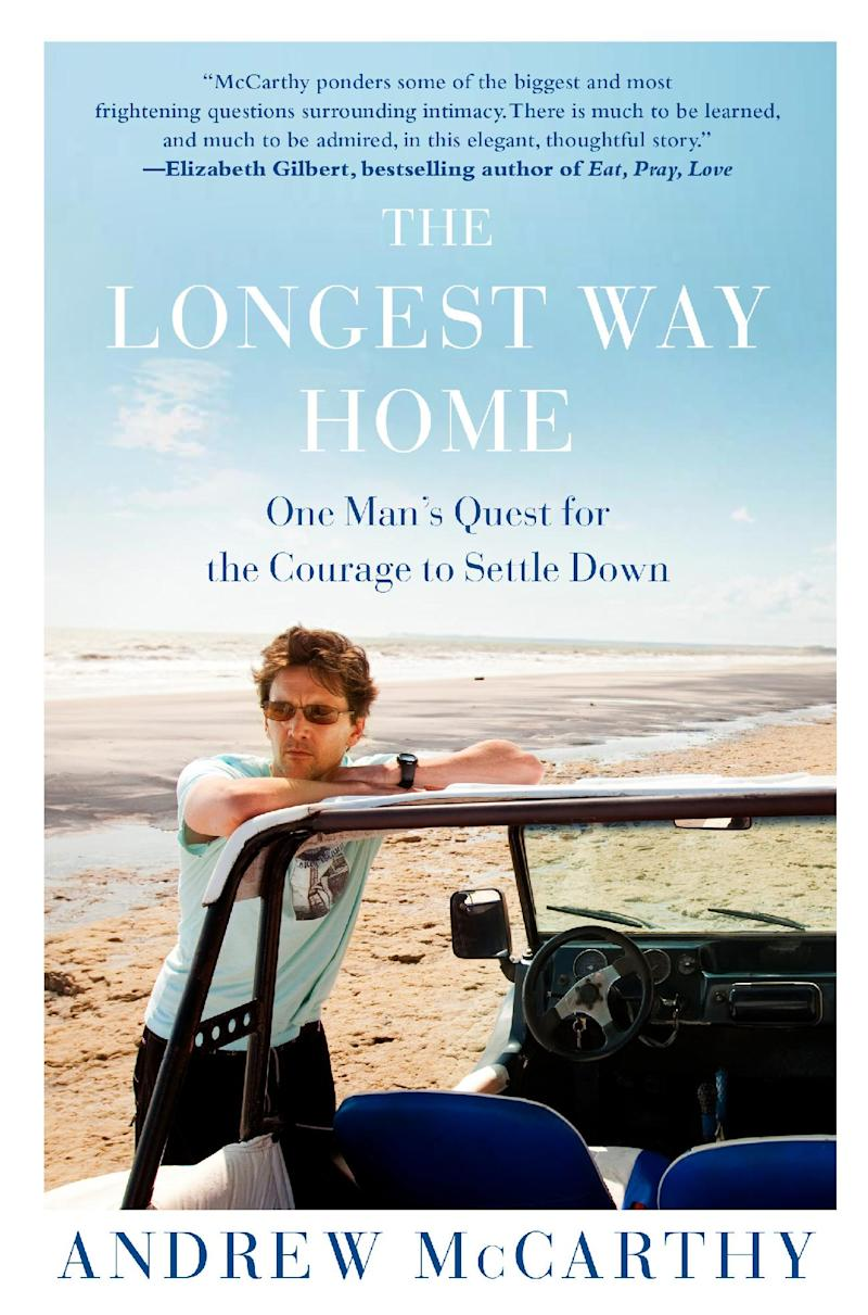 "This book cover image released by Free Press shows  ""The Longest Way Home: One Man's Quest for the Courage to Settle Down,"" by Andrew McCarthy. (AP Photo/Free Press)"