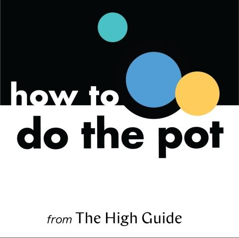 'Saturday Strains' - New Series from The High Guide's How to Do the Pot Podcast Demystifies the Essential Cannabis Strains Every Woman Should Have in Her Stash