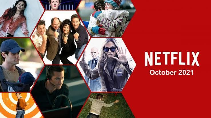 List of movies and series coming on Netflix in October