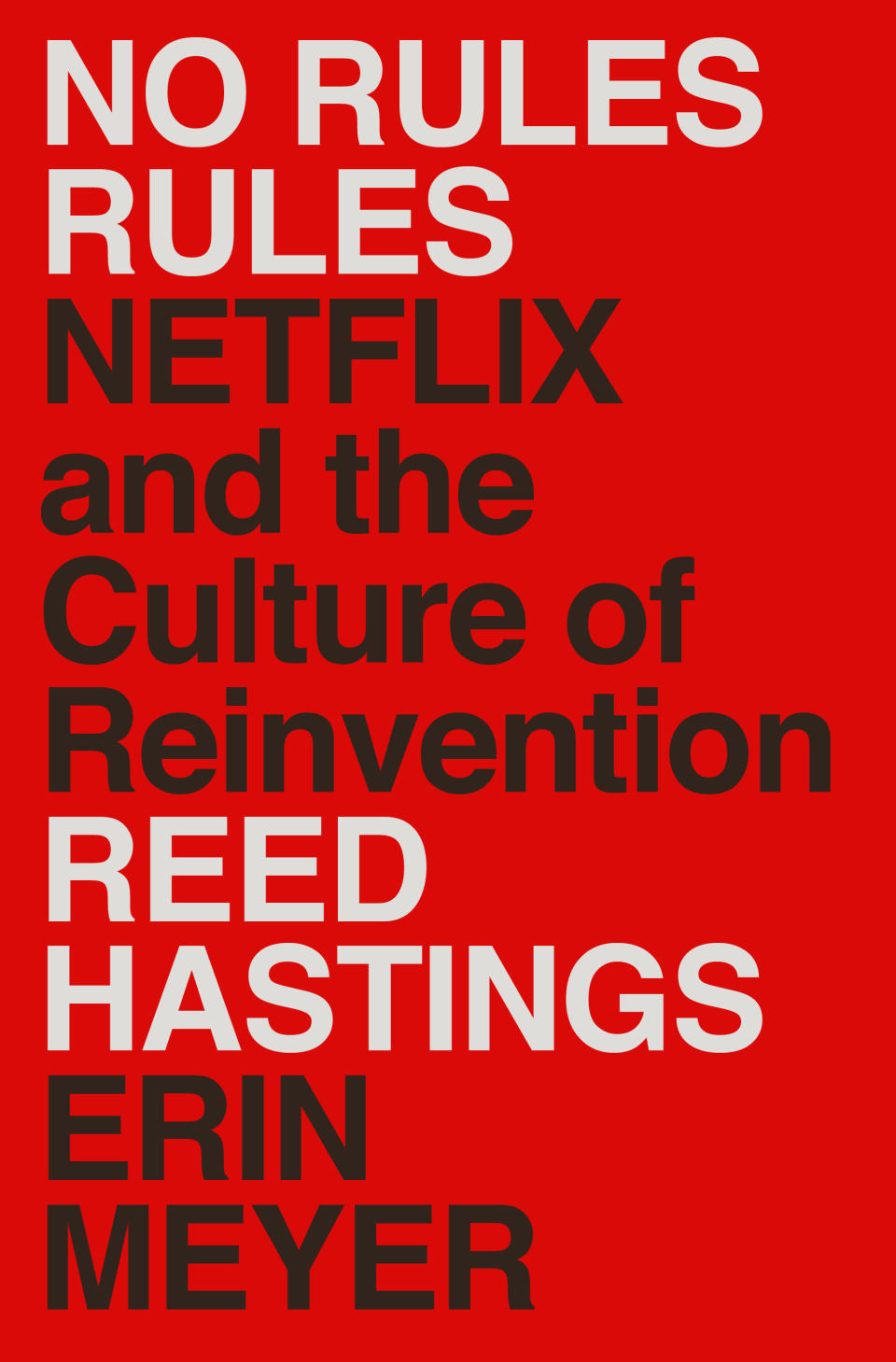 """Netflix co-founder and co-CEO Reed Hastings and co-author Erin Meyer detail the company's unorthodox management style in the new book """"No Rules Rules: Netflix and the Culture of Reinvention."""""""