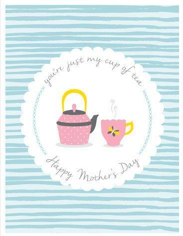 """<p>Perfect for the mom who enjoys a hot cup of tea. This site has other cute options too, like """"Mom, You're a Gem"""" featuring a graphic diamond drawing.</p><p><strong>Get the printable at <a href=""""http://catchmyparty.com/blog/free-printable-pastel-mothers-day-cards"""" rel=""""nofollow noopener"""" target=""""_blank"""" data-ylk=""""slk:Catch My Party"""" class=""""link rapid-noclick-resp"""">Catch My Party</a></strong><strong>.</strong></p>"""