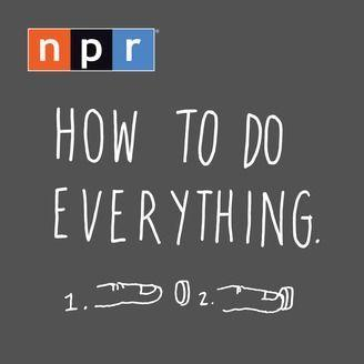 """<p>Its run ended in late 2016, but the advice given on NPR's <em>How to Do Everything </em>is still just as useful as it was then. Hosts Mike Danforth and Ian Chillag cover topics ranging from ice cream making to cleaning your ceiling to living on the International Space Station. The episodes are generally bite-sized, info packed, and humorous, with Danforth and Chillag as the aloof """"experts"""" guiding the way.</p><p><a class=""""link rapid-noclick-resp"""" href=""""https://podcasts.apple.com/us/podcast/how-to-do-everything/id420543296"""" rel=""""nofollow noopener"""" target=""""_blank"""" data-ylk=""""slk:LISTEN NOW"""">LISTEN NOW</a></p>"""