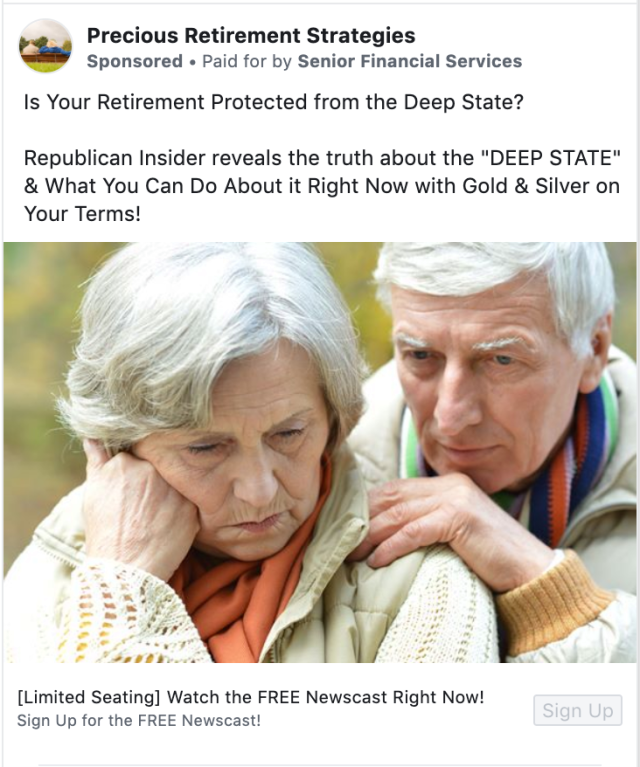 """The ad says """"Is Your Retirement Protected from the Deep State? Republican Insider reveals the truth about the """"DEEP STATE"""" & What You Can Do About it Right Now with Gold & Silver on Your Terms!"""""""