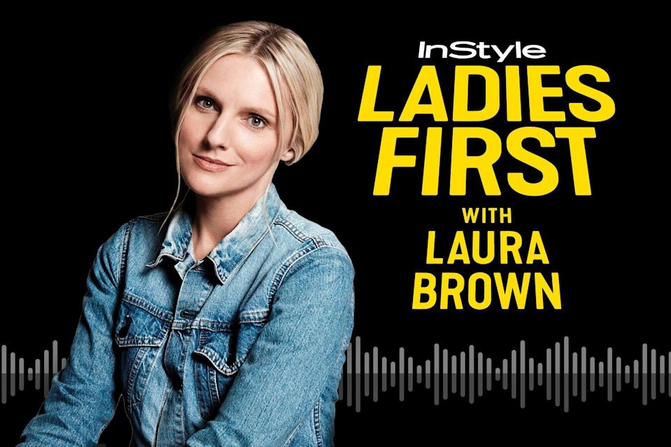 InStyle Ladies First with Laura Brown
