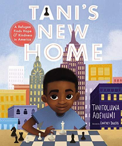 Tani's New Home: A Refugee Finds Hope and Kindness in America (Amazon / Amazon)