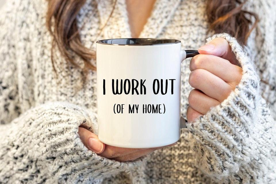 "<h2>I Work Out Of My Home Mug</h2><br>For the friend that loves pilates and coffee. <br><br><strong>CuteButRude</strong> I Work Out Of My Home Mug, $, available at <a href=""https://go.skimresources.com/?id=30283X879131&url=https%3A%2F%2Fwww.etsy.com%2Flisting%2F737779697%2Fwork-from-home-gift-i-work-out-of-my%3F"" rel=""nofollow noopener"" target=""_blank"" data-ylk=""slk:Etsy"" class=""link rapid-noclick-resp"">Etsy</a>"