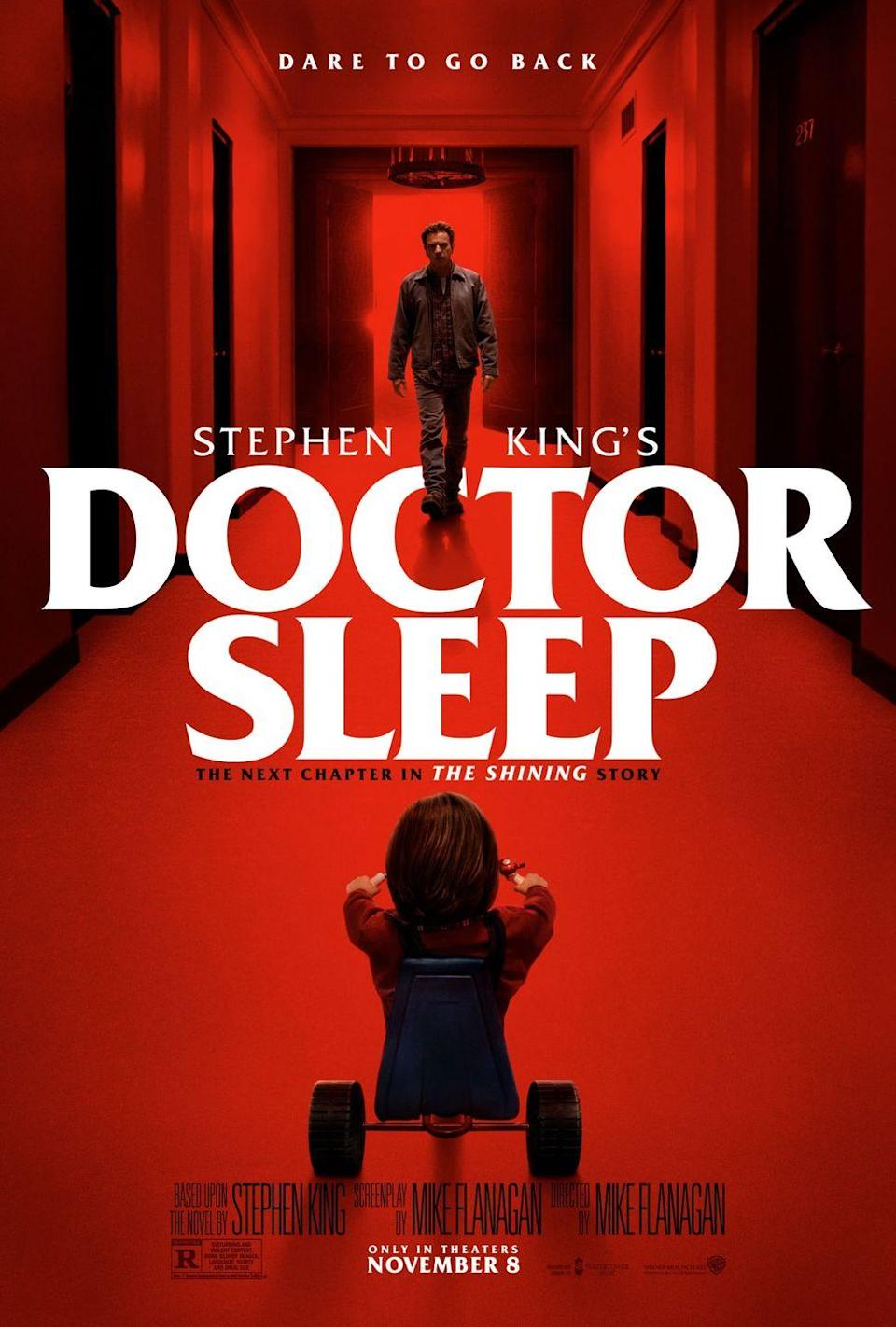 """<p>You won't be able to catch any z's after watching <em>Doctor Sleep. </em>A struggling alcoholic forms an alliance with a teen who shares his extrasensory gift in the sequel to Stephen King's The Shining.""""</p>"""