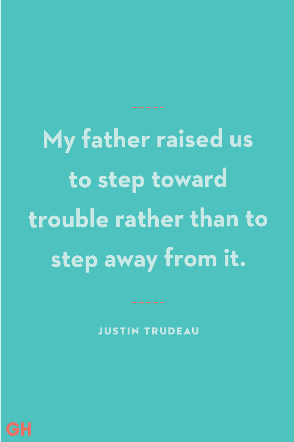 """<p>My father raised us to step toward trouble rather than to step away from it.</p><p><strong>RELATED:</strong> <a href=""""https://www.goodhousekeeping.com/holidays/fathers-day/g21271459/gifts-for-dad-who-has-everything/"""" rel=""""nofollow noopener"""" target=""""_blank"""" data-ylk=""""slk:18 Unique Father's Day Gifts for the Dad Who Has Everything"""" class=""""link rapid-noclick-resp"""">18 Unique Father's Day Gifts for the Dad Who Has Everything</a></p>"""