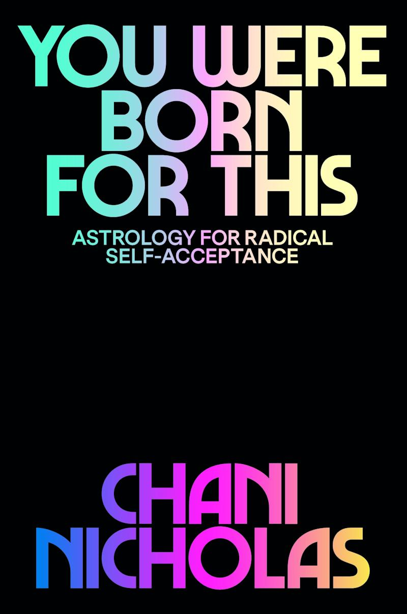 La couverture de You Were Born For This: Astrology for Radical Self-Acceptance