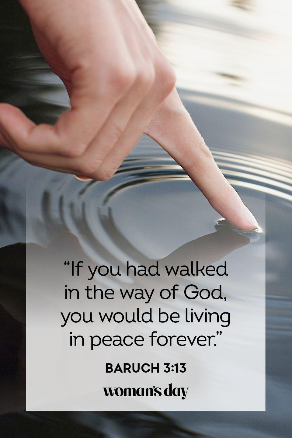 """<p>""""If you had walked in the way of God, you would be living in peace forever."""" — Baruch 3:13</p><p><strong>The Good News</strong>: Both in this life and in Heaven, you will know peace simply because God's faithful followers are granted that very thing. </p>"""