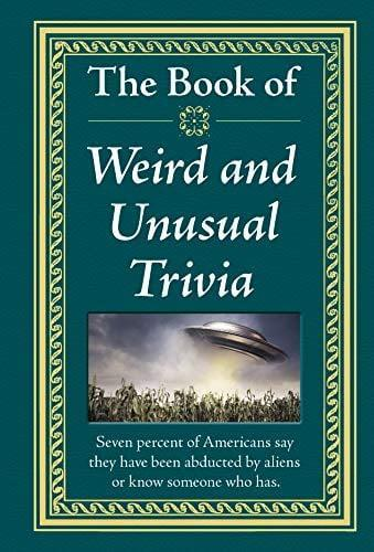 <p>Get <span>The Book of Weird and Unusual Trivia</span> ($13) for some hilarious moments at home.</p>