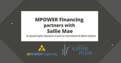 MPOWER Financing partners with Sallie Mae to expand higher education access for international & DACA students. The Partnership Will Provide More Education Financing Solutions to International and DACA Students.