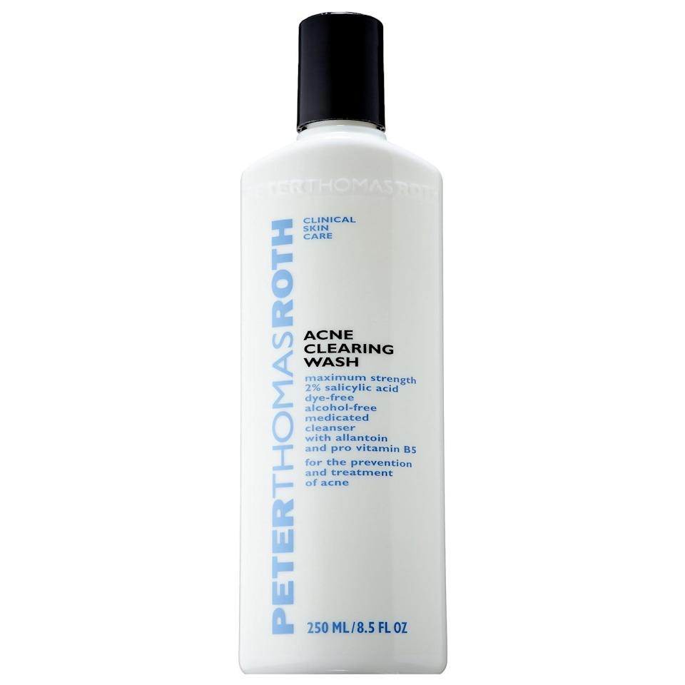 <p>This bottle will last you a while: a little of the <span>Peter Thomas Roth Acne Clearing Wash</span> ($39) goes a long way. The formula features two percent salicylic acid to banish excess oil and bacteria. </p>