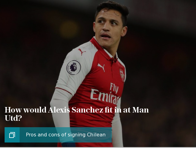 How would Alexis Sanchez fit in at Manchester United, and who loses out most?