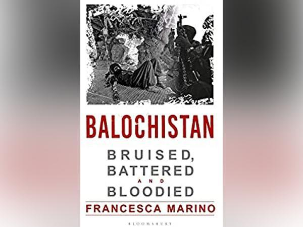 Journalist Francesco Marino's new book 'Balochistan: Bruised, Battered and Bloodied' will be launched on November 28.