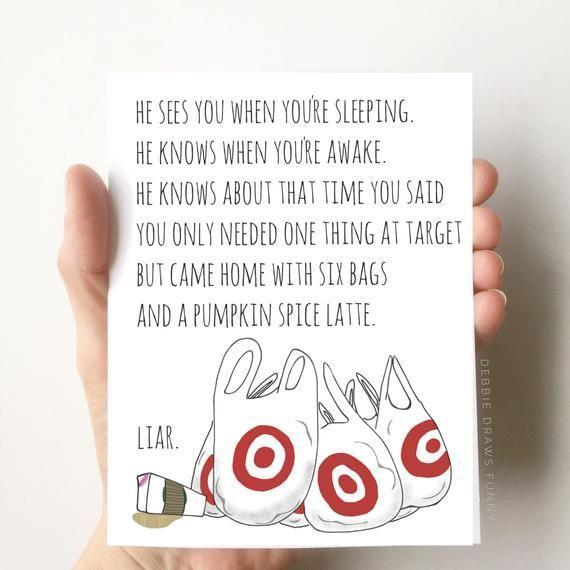 """<p><strong>DebbieDrawsFunny</strong></p><p>etsy.com</p><p><strong>$5.50</strong></p><p><a href=""""https://go.redirectingat.com?id=74968X1596630&url=https%3A%2F%2Fwww.etsy.com%2Flisting%2F478914416%2Fsanta-knows-funny-christmas-card-funny&sref=https%3A%2F%2Fwww.goodhousekeeping.com%2Fholidays%2Fchristmas-ideas%2Fadvice%2Fg2938%2Ffunny-christmas-card-ideas%2F"""" rel=""""nofollow noopener"""" target=""""_blank"""" data-ylk=""""slk:Shop Now"""" class=""""link rapid-noclick-resp"""">Shop Now</a></p><p>Well, that's one way to land on the naughty list. </p>"""