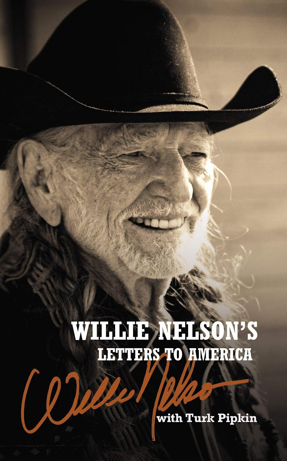 """""""Willie Nelson's Letters to America,"""" by Willie Nelson with Turk Pipkin."""