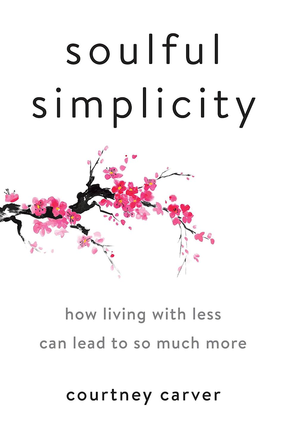 <p>There's much more to simplicity than what meets the eye! Courtney Carver, author of <b><span>Soulful Simplicity: How Living with Less Can Lead to So Much More</span></b>, highlights the process of pursuing a minimalistic lifestyle for the sake of easing stress while creating more time for space, love, and life.</p>