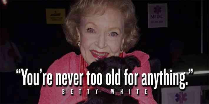 26 All Time Best Betty White Quotes & Funny Memes In Honor Of Her ... #coffeeBreath
