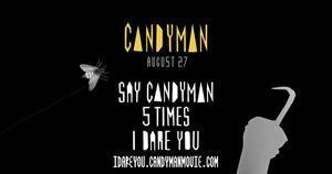 """Say """"Candyman"""" 5 times, I dare you."""