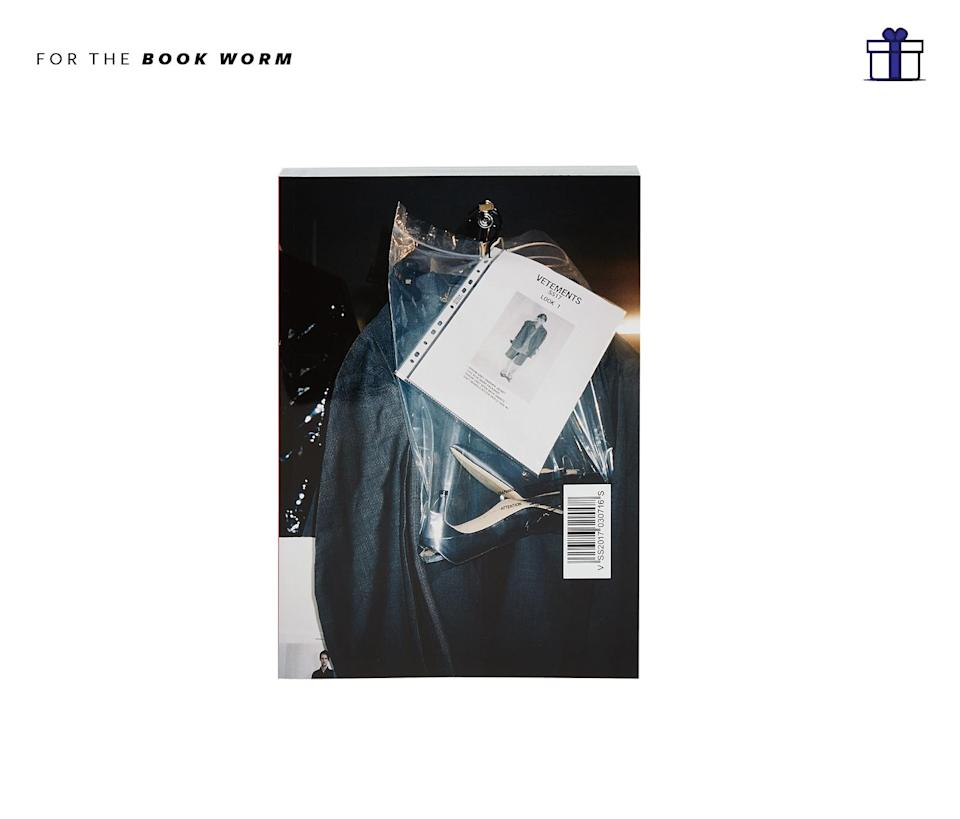 """<p>Trendsetting, cult fashion brand Vetements released their very first limited edition book featuring behind-the-scenes imagery and mood boards offering any fashion lover a look inside the industry's most talked about brand of 2016. Vetements Limited Edition Book, $75, <a href=""""https://www.stylebop.com/en-us/women/limited-edition-book-260507.html"""" rel=""""nofollow noopener"""" target=""""_blank"""" data-ylk=""""slk:stylebop.com"""" class=""""link rapid-noclick-resp"""">stylebop.com</a> </p>"""