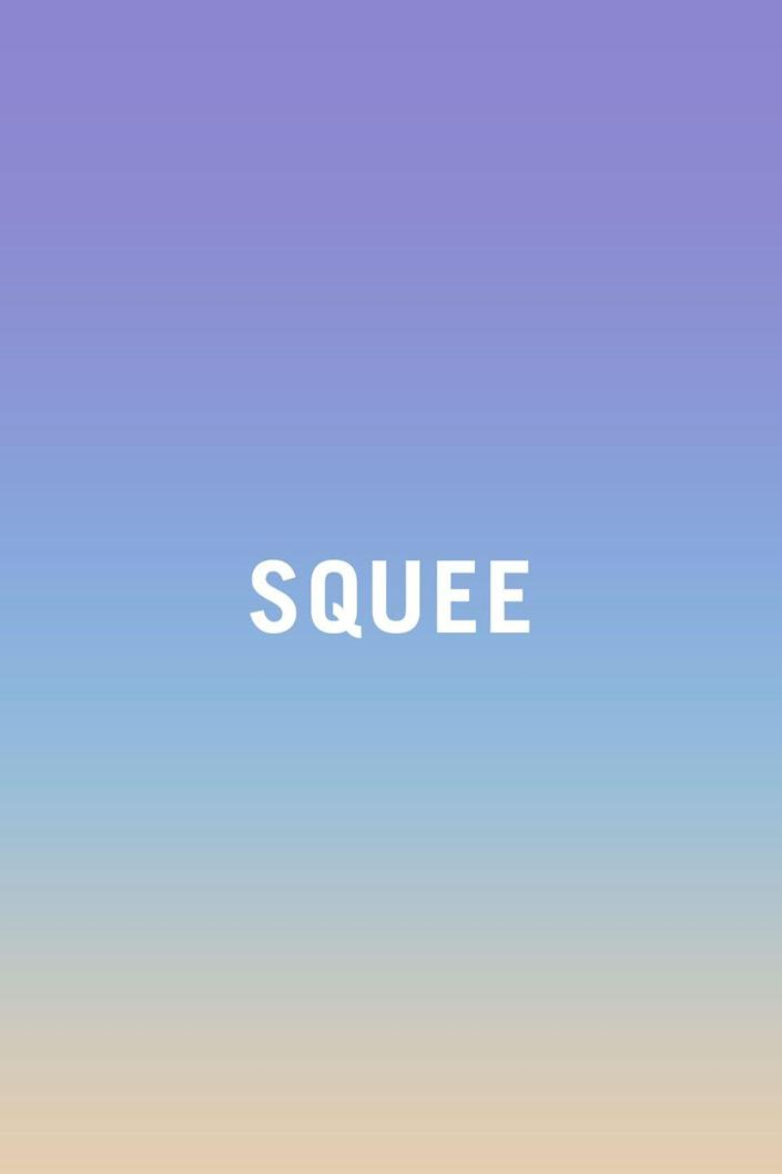 """<p>Squeeing is the noise you make when you're squealing and peeing, so unless you're actively doing both, maybe think of a different way to express your excitement? Besides, it just sounds silly.</p><p><strong>RELATED: <a href=""""https://www.redbookmag.com/life/mom-kids/a45183/ridiculous-baby-names/"""" rel=""""nofollow noopener"""" target=""""_blank"""" data-ylk=""""slk:17 of the Most Ridiculous Baby Names You'll Ever Hear"""" class=""""link rapid-noclick-resp"""">17 of the Most Ridiculous Baby Names You'll Ever Hear</a></strong></p>"""