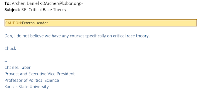 In an email, Kansas State University Provost Charles Taber wrote the university doesn't have any courses on critical race theory.