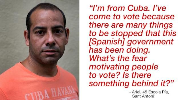"""<p>""""I'm from Cuba. I've come to vote because there are many things to be stopped that this [Spanish] government has been doing. What's the fear motivating people to vote? Is there something behind it?"""" (Photograph by Jose Colon/ MeMo for Yahoo News) </p>"""