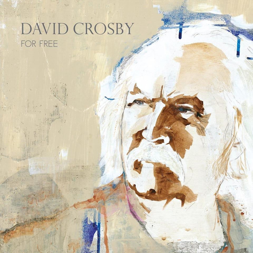"""David Crosby's latest solo album, """"For Free,"""" arrives July 23, 2021."""