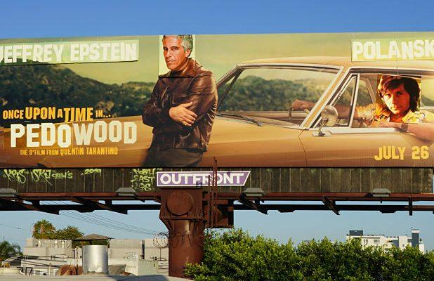 Artist Behind 'Once Upon a Time In…Hollywood' Anti-Pedophilia Billboard Vandalism Says He Was Abused