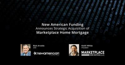 New American Funding Acquires MarketPlace Home Mortgage