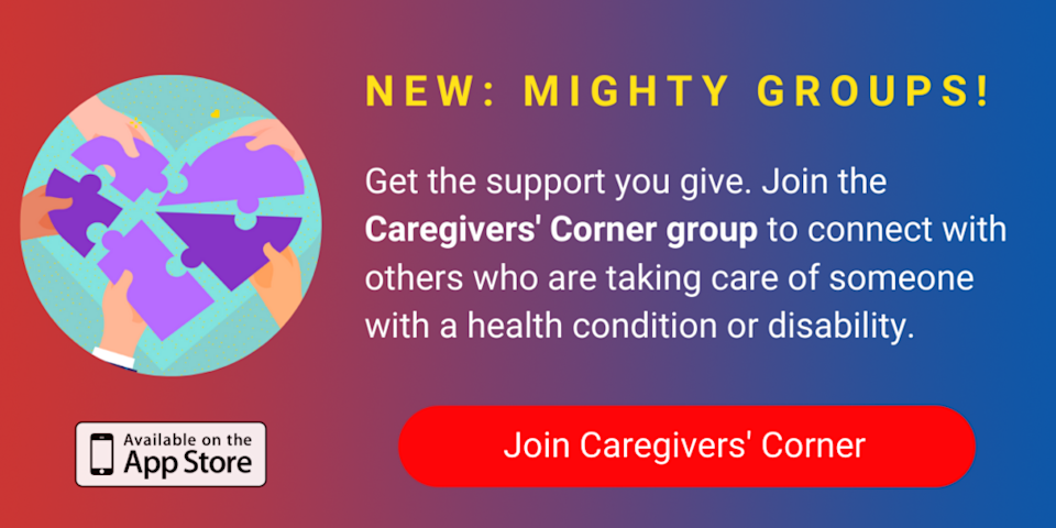 A banner promoting The Mighty's new Caregivers' Corner group on The Mighty mobile app. The banner reads, Get the support you give. Join the Caregivers' Corner to connect with others who are taking care of someone with a health condition or disability. Click to join Caregivers' Corner.