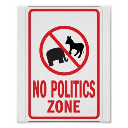 no politics zone sign
