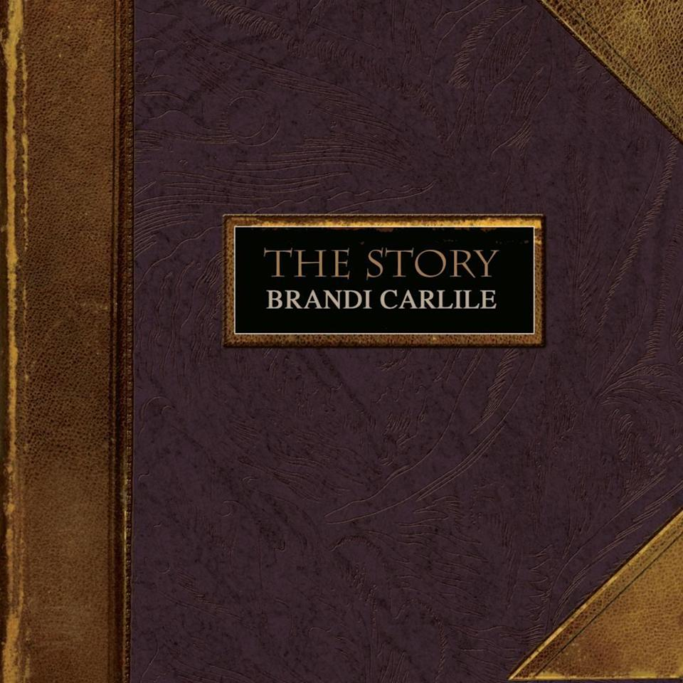 """<p>Folk rocker Brandi Carlile (and one-fourth of the soon-to-be-huge country supergroup The Highwomen) shows off her range from beginning to middle to end in her 2007 song. </p><p><a class=""""link rapid-noclick-resp"""" href=""""https://www.amazon.com/The-Story/dp/B00137OD84/ref=sr_1_5?keywords=the+story+brandi+carlile+song&qid=1563468664&s=gateway&sr=8-5&tag=syn-yahoo-20&ascsubtag=%5Bartid%7C10072.g.28435431%5Bsrc%7Cyahoo-us"""" rel=""""nofollow noopener"""" target=""""_blank"""" data-ylk=""""slk:LISTEN NOW"""">LISTEN NOW</a></p>"""