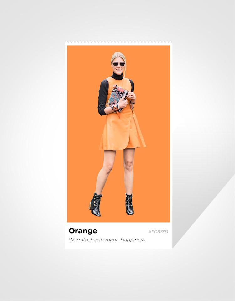 <p>Orange is bold, associated with enthusiasm and happiness. It's a stimulating color — think of the gold rays of the sun — that can lift your mood and increase your energy.<br /><br /><b>Caveats:</b> Bright orange can be seen as a little too flamboyant or attention-hungry — proceed with caution in a conservative setting (or, you know, just choose a more muted orange).<br /><br /><b>Wear it when:<b> You want to project — or feel — an open and upbeat mood. </b></b></p>