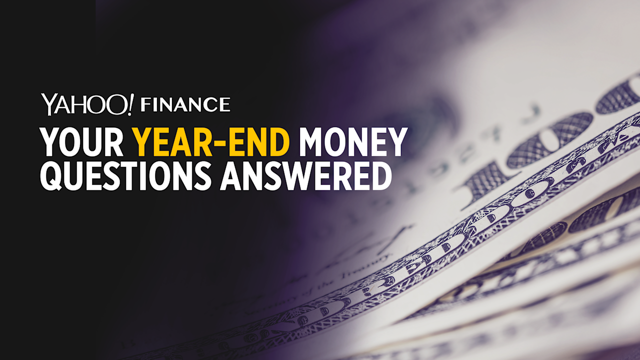 Yahoo Finance Live: Your year-end money questions answered