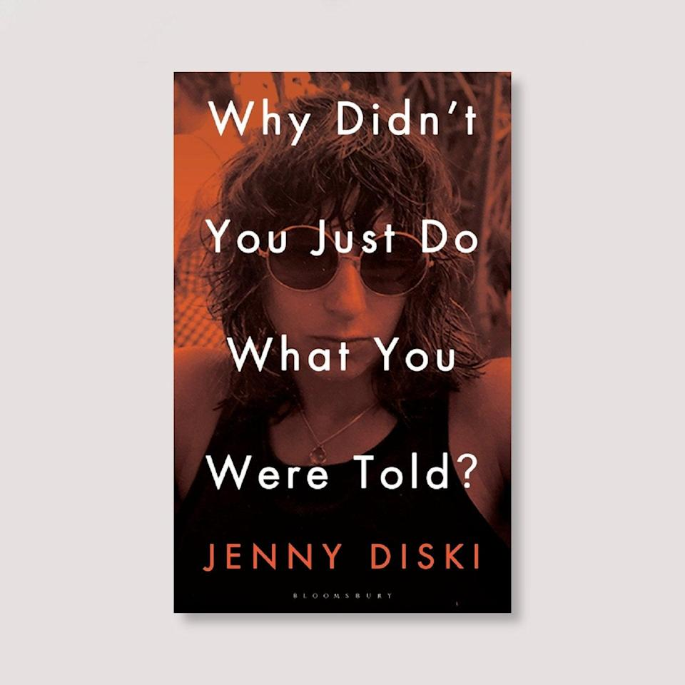 """<strong>Katy Thompsett, Sub Editor</strong><br><br><strong>Book: </strong><em>Why Didn't You Just Do What You Were Told?</em> by Jenny Diski<br><br><strong>Why is it your August read? </strong>Jenny Diski, who died in 2016, was the kind of writer I aspire to be: frank, wise, always surprising. <em>Why Didn't You Just Do What You Were Told?</em> (named after a wonderful essay in which she lays out exactly why, as a teenager, she didn't do what she was told – and ended up living with Doris Lessing) gathers some of her best columns from the <em>London Review of Books</em>. Whether writing about her stays in psychiatric hospitals or a friend's eccentric offer of a shared burial plot in Highgate Cemetery, Diski is marvellous company. I'll be taking her to the park with me throughout August (and beyond). <br><br><strong>Jenny Diski</strong> Why Didn't You Just Do What You Were Told?, $, available at <a href=""""https://londonreviewbookbox.co.uk/products/why-didn-t-you-just-do-what-you-were-told-by-jenny-diski"""" rel=""""nofollow noopener"""" target=""""_blank"""" data-ylk=""""slk:London Review Bookbox"""" class=""""link rapid-noclick-resp"""">London Review Bookbox</a>"""