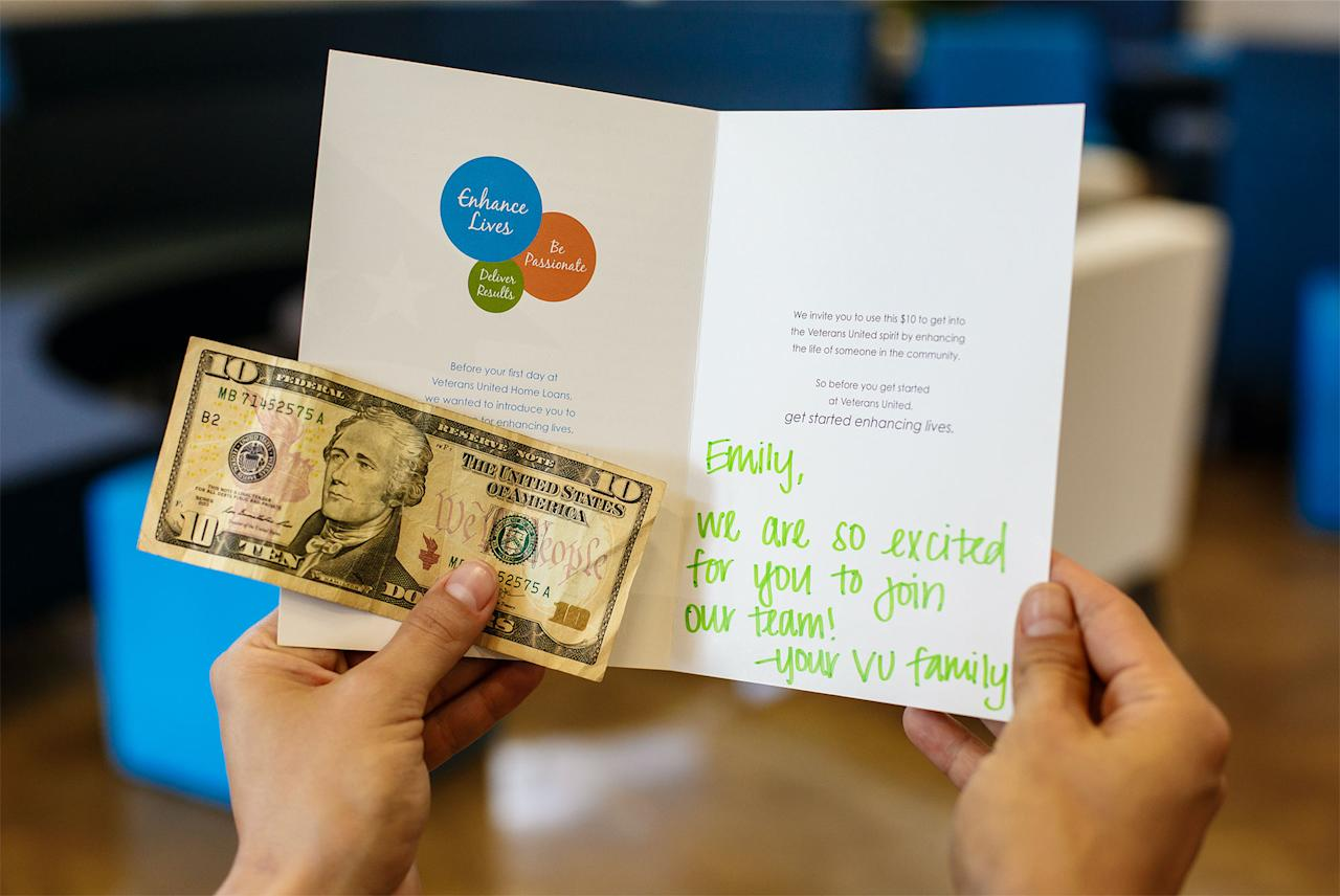 """<p>Veterans United sends new hires cards welcoming them to their work family and $10 to use towards enhancing someone else's life. <strong><a rel=""""nofollow"""" href=""""http://reviews.greatplacetowork.com/veterans-united-home-loans?utm_source=fortune&utm_medium=referral&utm_content=reviews-link&utm_campaign=2017-Care-list"""">Veterans United</a> </strong>helps veterans secure home loans. There's a sense of altruism throughout the company toward colleagues, community and the veterans they serve. Lighthouse Division was started after an employee talked to the CEO about wanting to do something more to help veterans who did not qualify for a loan due to their credit score.Now, any borrower who now does not prequalify for a loan due to credit issues is referred by the loan officer to a home loan consultant in Lighthouse. If the customer is interested in help they are able to have a consultant review their credit report, talk with them about credit repair, budgeting and building good credit. </p>"""