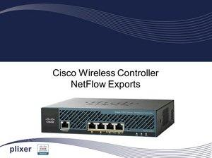 Plixer and Cisco Host Wireless AVC, Traffic Visibility Webcast